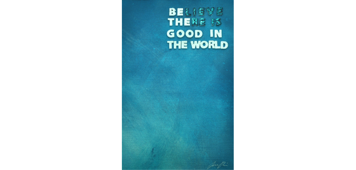 Be the good in the world 29 x 19 cm